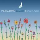 Lullabies & Wildflowers/Melissa Errico
