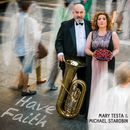 Have Faith/Mary Testa & Michael Starobin