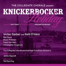 The Collegiate Chorale Presents: Knickerbocker Holiday/Kurt Weill & Maxwell Anderson