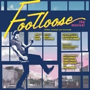 Footloose: The Musical (Original Broadway Cast Recording)/Tom Snow & Dean Pitchford