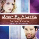 Marry Me A Little (New Cast Recording)/Stephen Sondheim