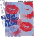 No Way To Treat A Lady (Original Cast Recording)/Douglas J. Cohen