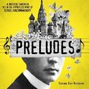 Preludes (Original Cast Recording)/Dave Malloy