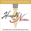 Himself and Nora (2016 Off-Broadway Cast Recording) [Live from the Minetta Lane Theatre, NYC]/Jonathan Brielle