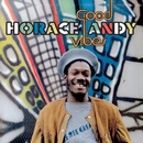 Good Vibes/Horace Andy