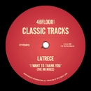 I Want To Thank You (The MK Mixes)/LaTrece