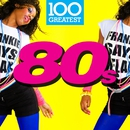 100 Greatest 80s/Various Artists