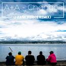 Changes (Frank Pierce Remix)/A+A