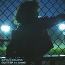 Glitter (feat. Ambré Perkins)/Keys N Krates