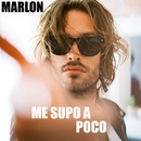Me supo a poco/Marlon