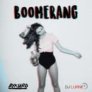 BOOMERANG/AYKURD, DJ Luane