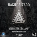 Respect The Salakot/Dash Calzado