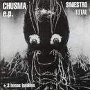Chusma (EP)/Siniestro Total