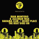 Bahama Club / Secret Place / The Beat Goes On/Iban Montoro & Jazzman Wax