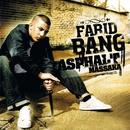 Asphalt Massaka/Farid Bang