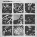 Still Firing/American Me