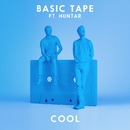 Cool (feat. Huntar)/Basic Tape