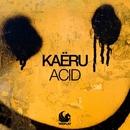 Acid/Kaëru