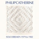 Solo Bremen 1979 & 1982/Philip Catherine