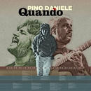 Quando (Standard Edition) [Remastered]/Pino Daniele