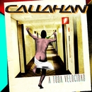 Demasiado tarde/Callahan