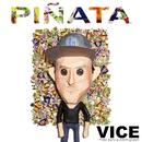 Piñata (feat. BIA, Kap G & Justin Quiles)/Vice