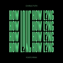 How Long (Roisto Remix)/Charlie Puth
