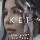 Ket/Shahzoda va Shoxrux