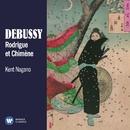Debussy: Rodrigue et Chimène/Kent Nagano