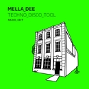 Techno Disco Tool (Radio Edit)/Mella Dee