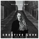 Creative Love (Radio Remix)/Valentina Mér