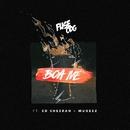 Boa Me (feat. Ed Sheeran & Mugeez)/Fuse ODG