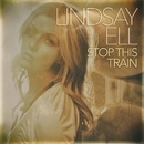 Stop This Train/Lindsay Ell
