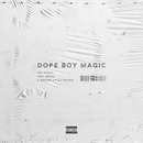 Dope Boy Magic (feat. Trey Songz and A Boogie wit da Hoodie)/Shy Glizzy