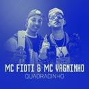 Quadradinho/MC Fioti e MC Vagninho
