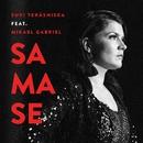 Samase (feat. Mikael Gabriel)/Suvi Teräsniska