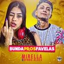 Bunda pros favelas/MC Mirella e Dynho Alves