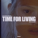 Time For Living (feat. Boy Matthews) [Remixes]/Dan Farber