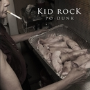 Po-Dunk/Kid Rock