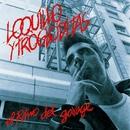 El ritmo del garage (Remaster 2017)/Loquillo Y Trogloditas