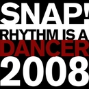 Rhythm Is a Dancer 2008/SNAP!