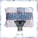 Hardaway/Derez De'Shon