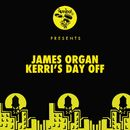 Kerri's Day Off/James Organ