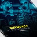 Taikondo/MC Fioti e MC Vagninho