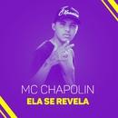 Ela se revela/MC Chapolin