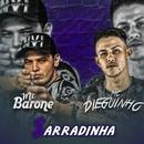 Sarradinha/MC Barone e MC Dieguinho
