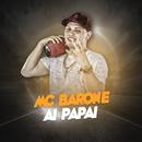 Ai papai/MC Barone