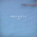 Fear/Pola Rise