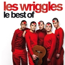 Le best of/Les Wriggles