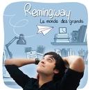 Le monde des grands (Single Edit)/Remingway